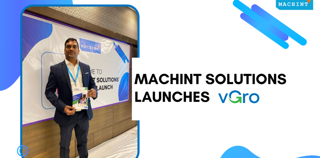 Machint Solutions CEO Rajesh Sanakkayala launches vGro
